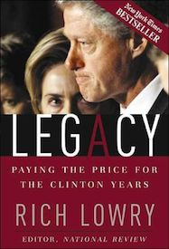 Legacy: Paying the Price for the Clinton Years