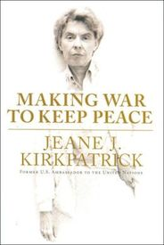 Making War to Keep Peace