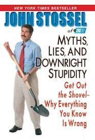 Myths, Lies, and Downright Stupidity