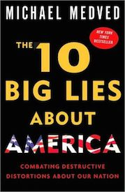 The 10 Big Lies About America: Combating Destructive Distortment About Our Nation