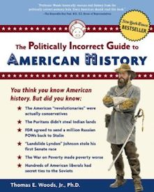 The Politically Incorrect Guid to American History