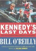 Kennedy's Last Days- The Assassination That Defined a Generation