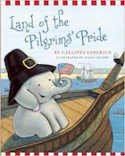 Land of the Pilgrim's Pride (Ellis the Elephant)