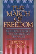 The March of Freedom: Modern Classics in Conservative Thought