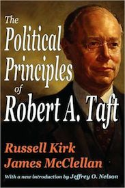 The Political Principles of Robert A. Taft
