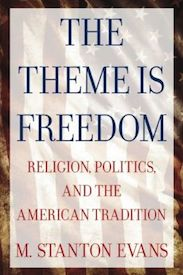 The Theme Is Freedom: Religion, Politics, and the American Tradition