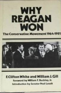 Why Reagan Won: The Conservative Movement 1964-1981