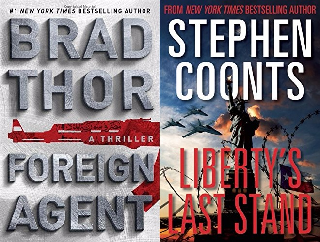 Brad Thor Foreign Agent Stephen Coonts Liberty's Last Stand