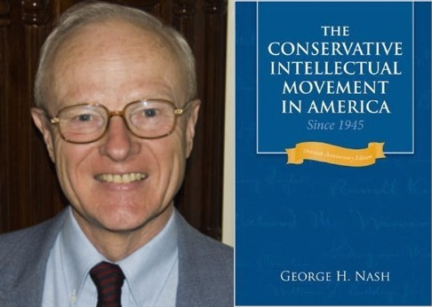 George Nash The Conservative Intellectual Movement in America Since 1945