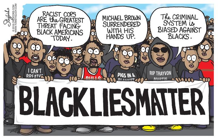 black lives matter how about black lies matter conservative