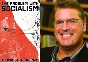 The Problem with Socialism Thomas DiLorenzo 2