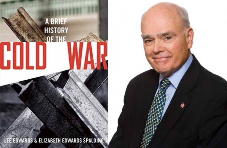 Lee Edwards Brief History of the Cold War