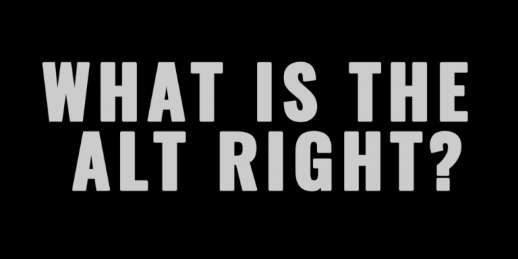 What Is The Alt-Right