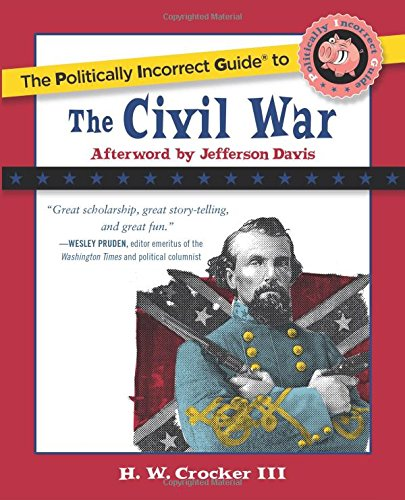 The politically incorrect guide to the civil war: a tool to steer.