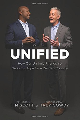 Trey Gowdy, Tim Scott, Unified